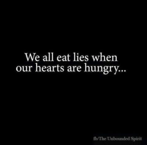 Hungry Hearts-Eating Lies